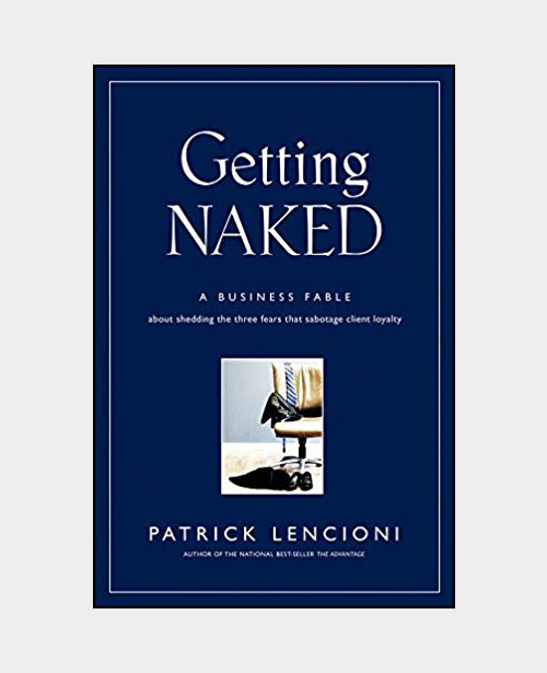 Intelligent-Conversations-RR-Getting-Naked-by-Patrick-Lencioni